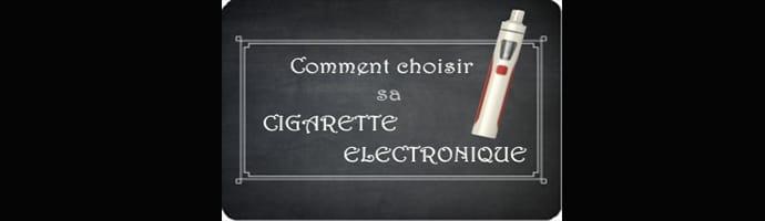 comment choisir ma cigarette électronique