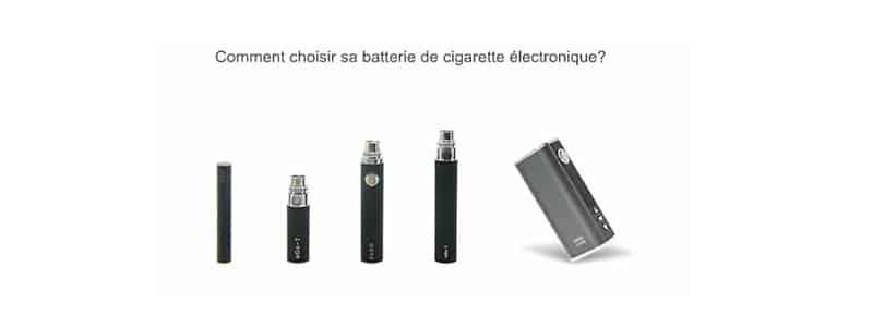Comment choisir sa batterie de cigarette électronique?