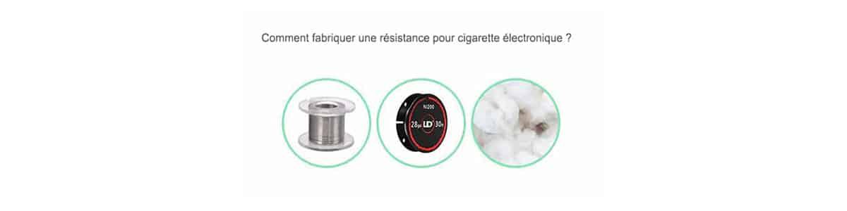 Comment fabriquer une résistance pour cigarette électronique ?