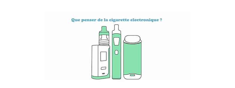Que penser de la cigarette electronique ?