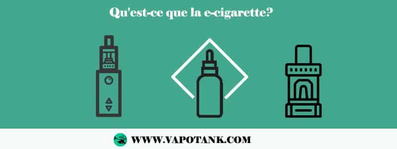 Qu'est-ce que la e-cigarette?