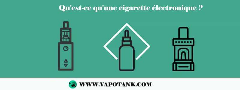 Qu'est-ce qu'une cigarette électronique