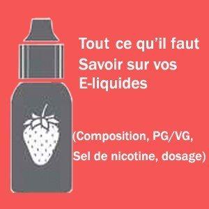 E liquide guide complet 2 - Blog de cigarette électronique