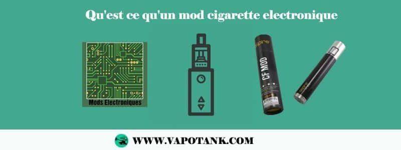 Qu'est ce qu'un mod cigarette electronique